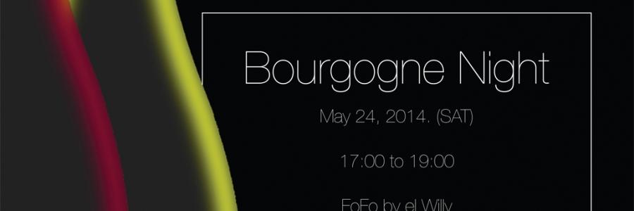 Bourgogne Night [May 24, 2014.]